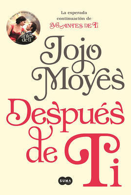 Despuas de Ti (After You by Jojo Moyes image