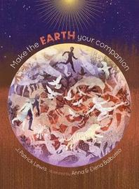 Make the Earth Your Companion by J.Patrick Lewis