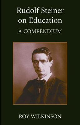 Rudolf Steiner on Education by Roy Wilkinson image