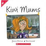 Kiwi Mums by Yvonne Morrison