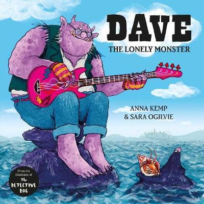 Dave the Lonely Monster by Anna Kemp image