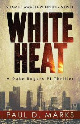 White Heat by Paul D Marks image