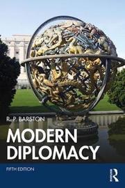 Modern Diplomacy by R.P. Barston