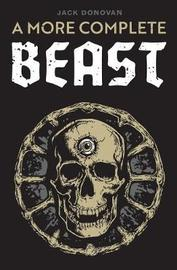 A More Complete Beast by Jack Donovan