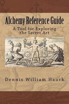 Alchemy Reference Guide by Dennis William Hauck image