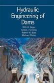 Hydraulic Engineering of Dams by Robert M. Boes