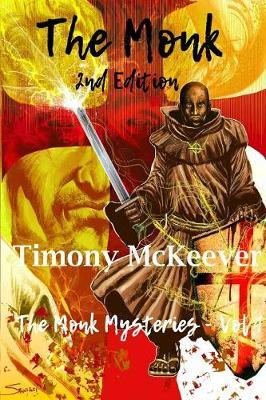 The Monk by Timony McKeever