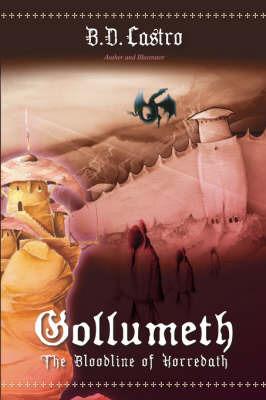 Gollumeth-The Bloodline of Horredath by B.D. Castro image