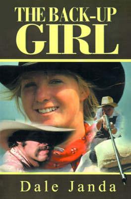 The Back-Up Girl by Dale Janda image