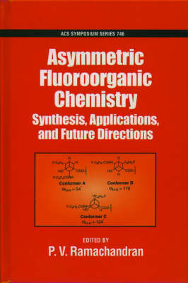 Asymmetric Fluoroorganic Chemistry by P.V. Ramachandran image