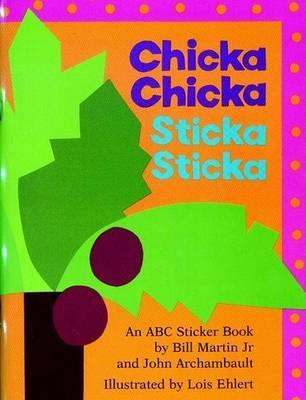 Chicka Chicka Sticka Sticka by Bill Martin image