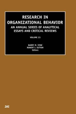 Research in Organizational Behavior: Volume 23
