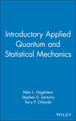 Introductory Applied Quantum and Statistical Mechanics by Peter L. Hagelstein image
