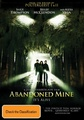 Abandoned Mine on DVD