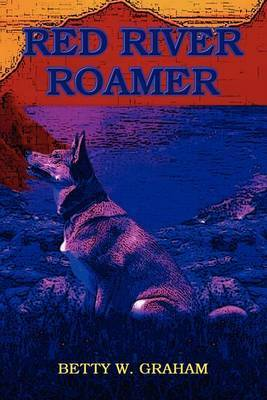 Red River Roamer by Betty W. Graham image