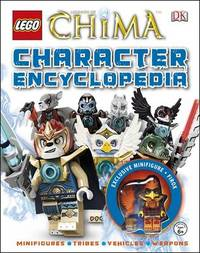 LEGO Legends of Chima: Character Encyclopedia (with exclusive minifigure!) by DK