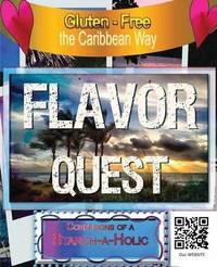 A Gluten Free Flavor Quest by Michael Bennett