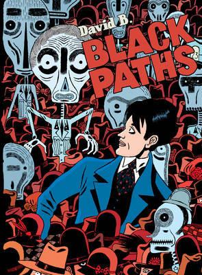 Black Paths by David B