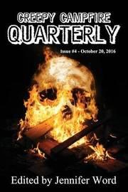 Creepy Campfire Quarterly #4 by Ken Goldman