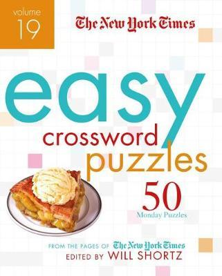 The New York Times Easy Crossword Puzzles Volume 19 by Will Shortz image