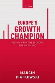 Europe's Growth Champion by Marcin Piatkowski