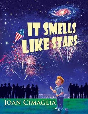 It Smells Like Stars by Joan Cimaglia