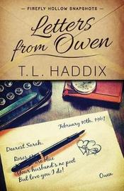 Letters from Owen by T L Haddix
