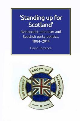 Standing Up for Scotland by David Torrance