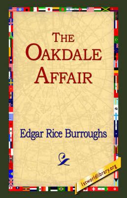 The Oakdale Affair by Edgar , Rice Burroughs
