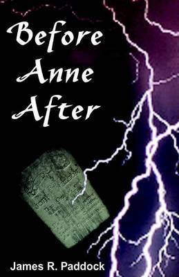 Before Anne After by James Paddock