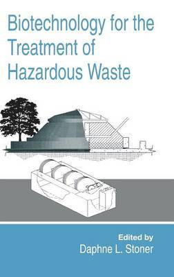 Biotechnology for the Treatment of Hazardous Waste by D.L. Stoner image