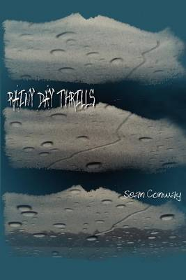 Rainy Day Thrills by Sean M. Conway image