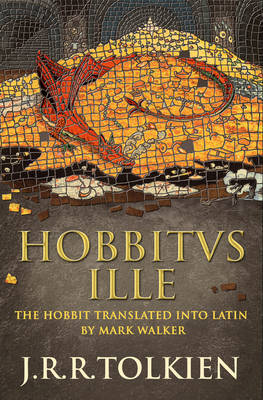 Hobbitus Ille by J.R.R. Tolkien