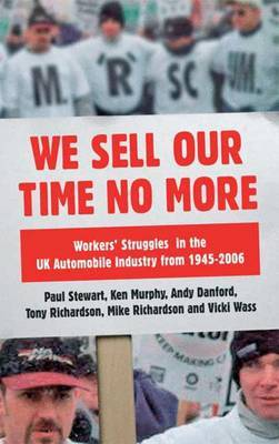 We Sell Our Time No More by Paul Stewart