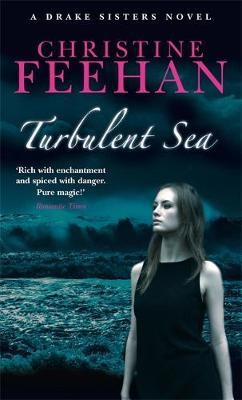 Turbulent Sea (Drake Sisters #6) (UK Ed.) by Christine Feehan image
