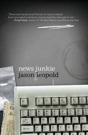 News Junkie by Jason Leopold image