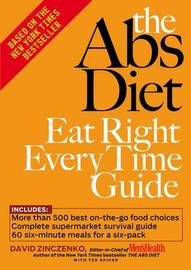 The Abs Diet Eat Right Every Time Guide by David Zinczenko image