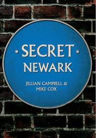 Secret Newark by Jillian Campbell