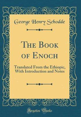 The Book of Enoch by George Henry Schodde
