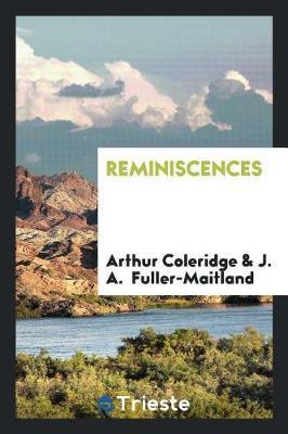 Reminiscences by Arthur Coleridge image