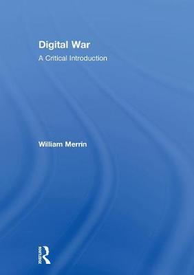 Digital War by William Merrin image