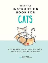 The Little Instruction Book for Cats by Kate Freeman