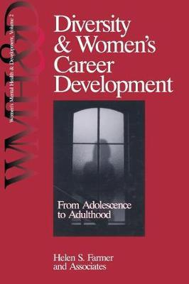 Diversity and Women's Career Development by Helen S. Farmer
