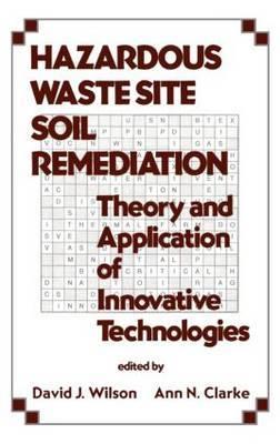 Hazardous Waste Site Soil Remediation by David J. Wilson image
