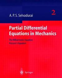 Partial Differential Equations in Mechanics 2 by A.P.S. Selvadurai