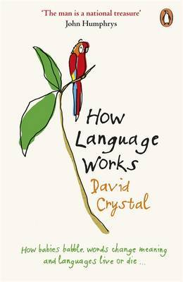 How Language Works by David Crystal image