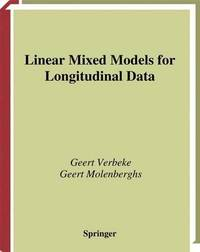 Linear Mixed Models for Longitudinal Data by Geert Verbeke