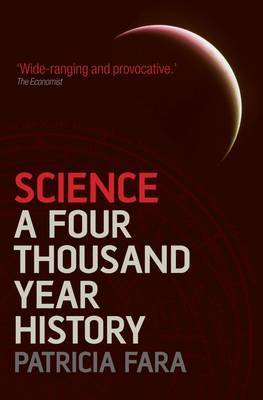 Science: A Four Thousand Year History by Patricia Fara image