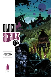 Black Science Volume 2: Welcome, Nowhere by Rick Remender