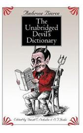 The Unabridged Devil's Dictionary by Ambrose Bierce